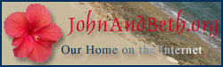 JohnAndBeth.org - Our Home on the Internet
